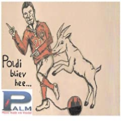 Poldi bliev hee...