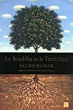Le Bouddha et le terroriste (2843374634) by Kumar, Satish