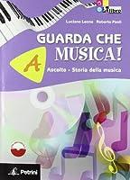 GUARDA CHE MUSICA A+B +CD +LD