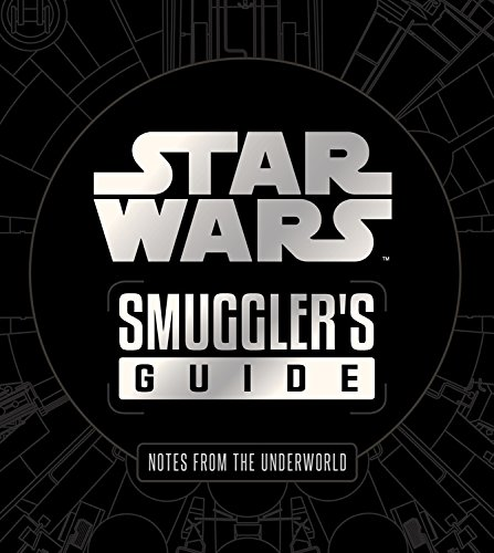 Star Wars Smugglers Guide (Deluxe Edition) [Wallace, Daniel] (Tapa Dura)