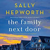 The Family Next Door: A Novel | [Sally Hepworth]