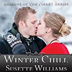 Winter Chill: Seasons of the Heart, Book 2 | Susette Williams