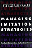 img - for Managing Imitation Strategies by Steven P. Schnaars (1994-09-30) book / textbook / text book