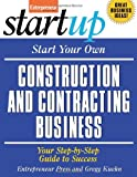 Start Your Own Construction and Contracting Business (Startup Series) - 1599181231