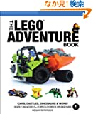 The Lego Adventure Book: Cars, Castles, Dinosaurs &amp; More!