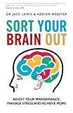 img - for Sort Your Brain Out: Boost Your Performance, Manage Stress and Achieve More book / textbook / text book