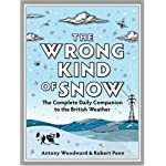 The Wrong Kind of Snow (Hardcover) book