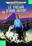 Les sortilèges du Nil, 1:Le trésor d'Hor Hotep