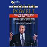 Colin Powell: An American Hero Speaks Out | Colin Powell