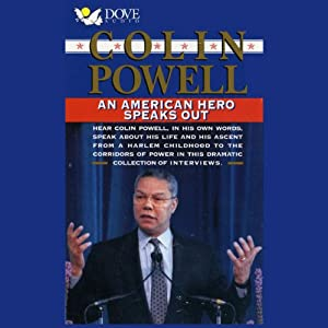 Colin Powell: An American Hero Speaks Out | [Colin Powell]