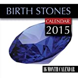 img - for Birth Stones Calendar 2015: 16 Month Calendar book / textbook / text book