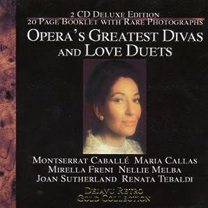 Opera's Greatest Divas and Lov