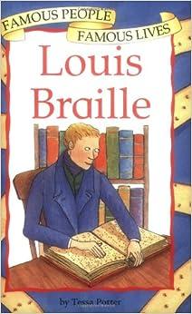 Louis Braille (Famous People, Famous Lives): Tessa Potter, Helena Owen: 9780749643522: Amazon