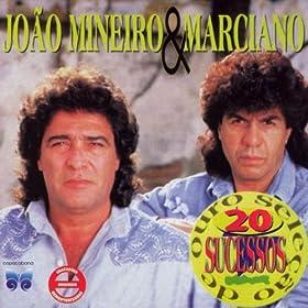Ainda Ontem Chorei De Saudade: João Mineiro & Marciano