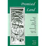 Promised Land: Penn's Holy Experiment, the Walking Purchase, and the Dispossession of Delawares ~ Steven Craig Harper