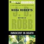 Innocent in Death: In Death, Book 24 (       UNABRIDGED) by J. D. Robb Narrated by Susan Ericksen