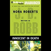 Innocent in Death: In Death, Book 24 | J. D. Robb