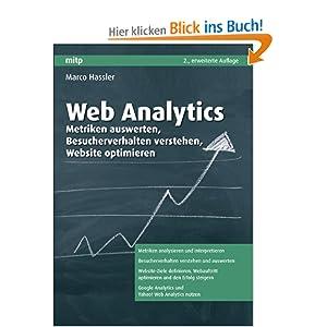 Web Analytics: Metriken auswerten, Besucherverhalten verstehen, Website optimieren