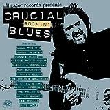 echange, troc Compilation - Crucial Rockin Blues