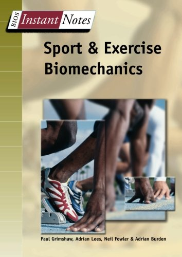 Sport and Exercise Biomechanics (BIOS Instant Notes)