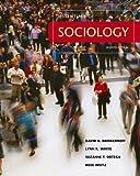 Essentials of Sociology (7th, Seventh Edition) - By Brinkerhoff, White, Ortega, & Weitz