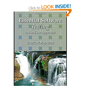 Essential Software Testing: Amazon.co.uk: Greg Fournier: Books