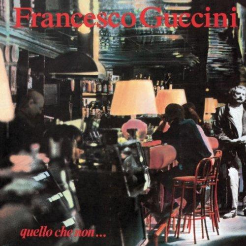 Francesco Guccini - Quello che non... - Zortam Music