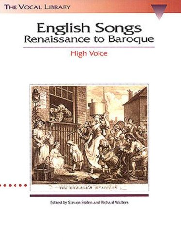 English Songs: Renaissance to Baroque: The Vocal Library High Voice (Vocal Collection) PDF