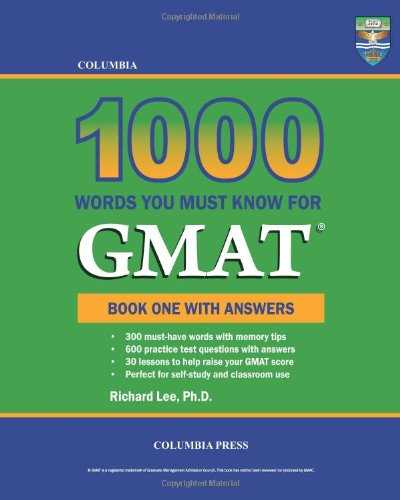 Columbia 1000 Words You Must Know for GMAT: Book One with Answers: Volume 1