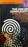 The Age of Complexity (0837183545) by Kohl, Herbert R.