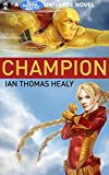 Champion (Just Cause Universe Book 6)