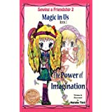 Magic in Us: The Power of Imagination (Sewing a Friendship 2) ~ Natalie Tinti