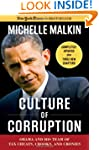 Culture of Corruption: Obama and His...