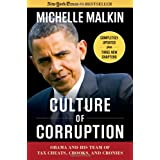 Culture of Corruption: Obama and His Team of Tax Cheats, Crooks, and Cronies ~ Michelle Malkin