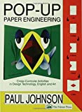 Pop-Up Paper Engineering: Cross-Curricular Activities in Design Technology, English and Art