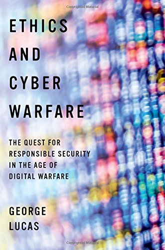 Ethics and Cyber Warfare: The Quest for Responsible Security in the Age of Digital Warfare (Cyber Quest compare prices)