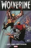 Wolverine by Larry Hama & Marc Silvestri - Volume 1 (0785184511) by Hama, Larry