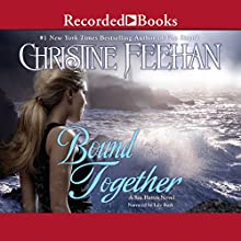 Bound Together: Sea Haven, Book 6 Audiobook by Christine Feehan Narrated by Lily Bask
