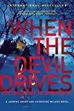 Christopher Brookmyre When the Devil Drives (Jasmine Sharp and Catherine McLeod Novels)