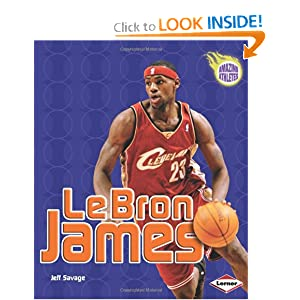 Lebron James (Amazing Athletes) Jeff Savage