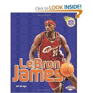 Lebron James (Amazing Athletes) Jeff Savage