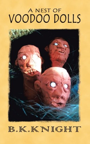 A Nest of Voodoo Dolls