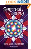 Spiritual Growth: Being Your Higher Self