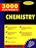 David E Goldberg 3,000 Solved Problems In Chemistry (Schaum's Solved Problems Series)