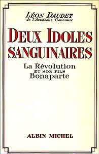 Deux idoles sanguinaires par Léon Daudet