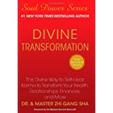 "Divine Transformation: The Divine Way to Self-clear Karma to Transform Your Health, Relationships, Finances, and More (Soul Power)von ""Zhi Gang Sha Dr."""