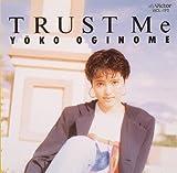 TRUST Me [+α](仮)