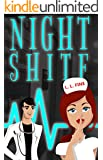 Night Shitf: Black Humor Hospital Romantic Comedy
