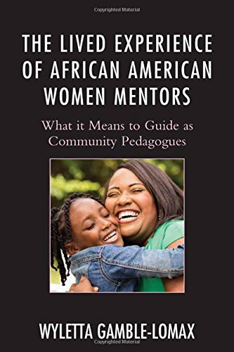 the-lived-experience-of-african-american-women-mentors-what-it-means-to-guide-as-community-pedagogue