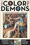 Book - The Color of Demons (Martin Brothers)